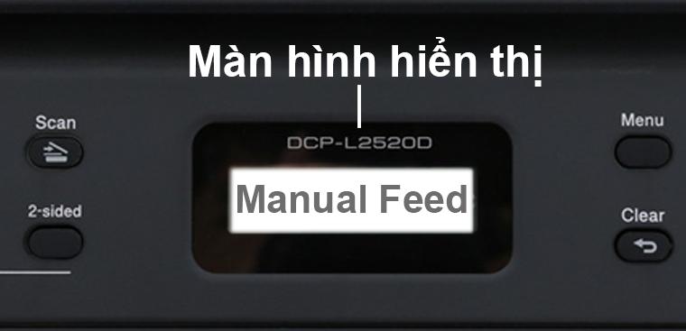 Màn hình báo Manual Feed
