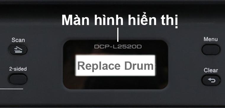 Màn hình báo Replace Drum